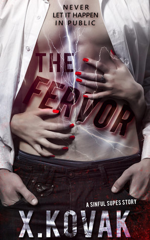 The Fervor, by X. Kovak